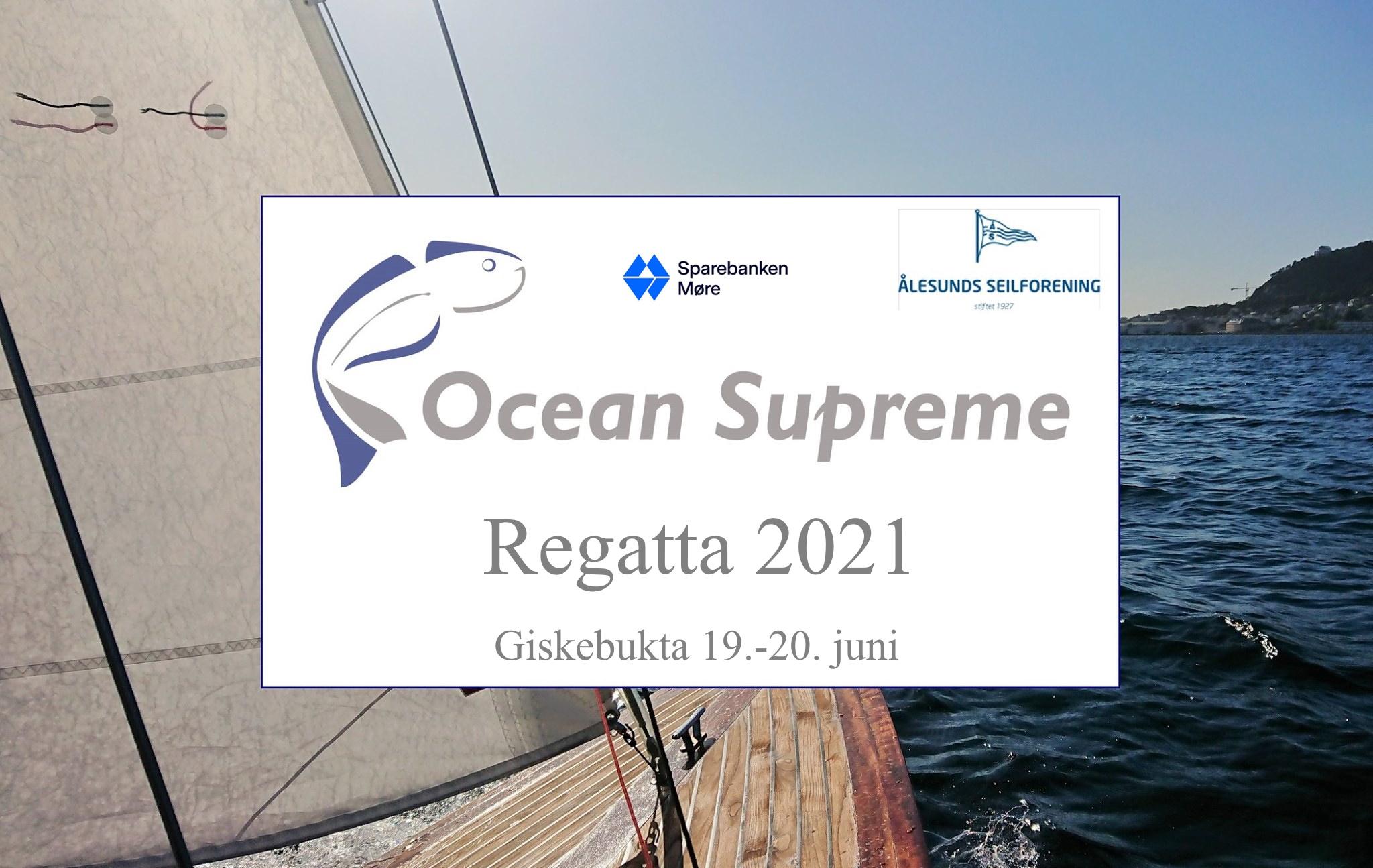 Ocean Supreme Regatta helgen 19.-20. juni